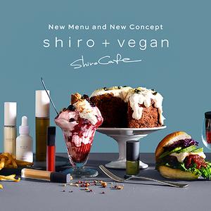 ヴィーガンカフェとして生まれ変わった「shiro cafe」自由が丘店。酒かすやかごめ昆布を使ったメニューが登場!